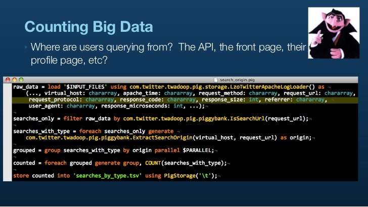 Counting Big Data ‣   Where are users querying from? The API, the front page, their     profile page, etc? ‣