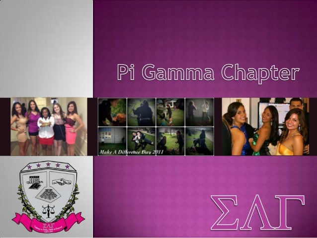 Sigma Lambda Gamma strives to   be the premier organization    committed to providing a mechanism of empowerment to       ...