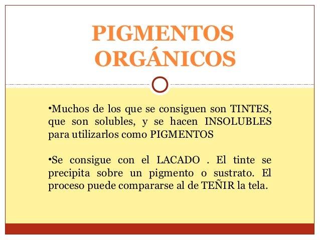 PIGMENTOS ORGANICOS /ANIMAL