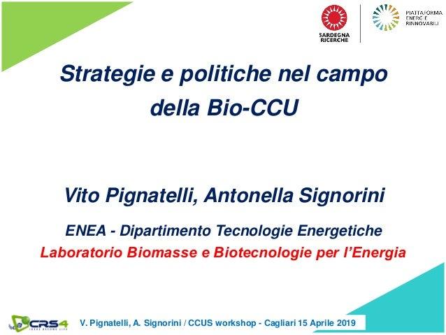 406.29 CO2 trend over the centuries Strategie e politiche nel campo della Bio-CCU Vito Pignatelli, Antonella Signorini ENE...