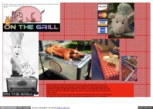 Pig Roast company picnics catering Grand Rapids Michigan Ohio Illinois Indiana full service catering west michigan Pig Roa...