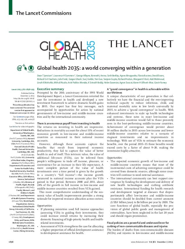 The Lancet Commissions 1898 www.thelancet.com Vol 382 December 7, 2013 Global health 2035: a world converging within a gen...
