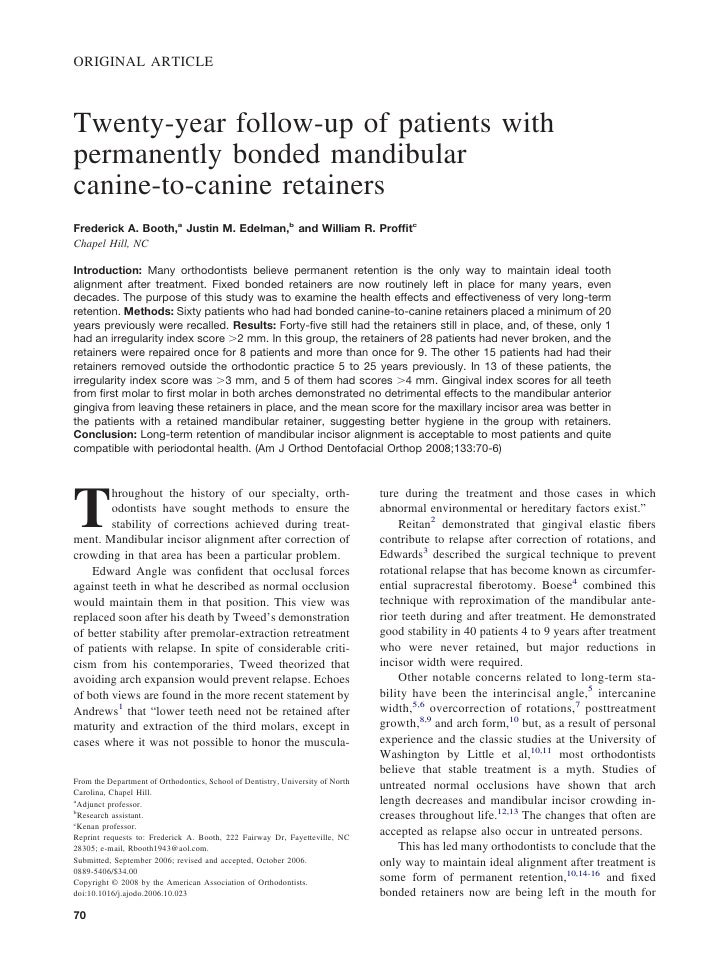 ORIGINAL ARTICLE    Twenty-year follow-up of patients with permanently bonded mandibular canine-to-canine retainers Freder...