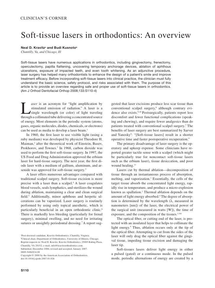 CLINICIAN'S CORNER    Soft-tissue lasers in orthodontics: An overview Neal D. Kravitza and Budi Kusnotob Chantilly, Va, an...