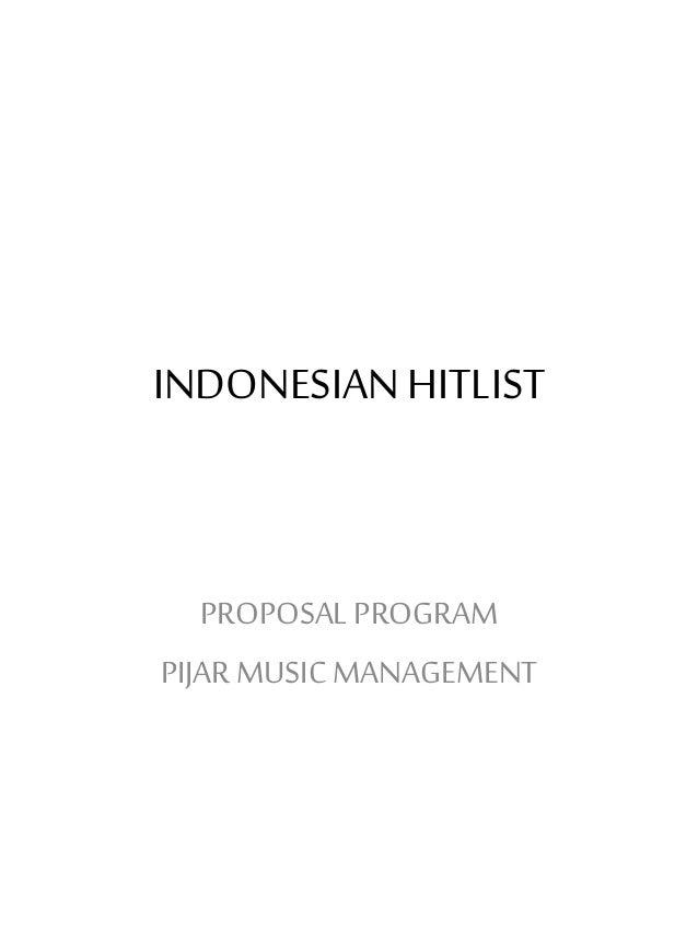 INDONESIANHITLIST PROPOSAL PROGRAM PIJARMUSIC MANAGEMENT