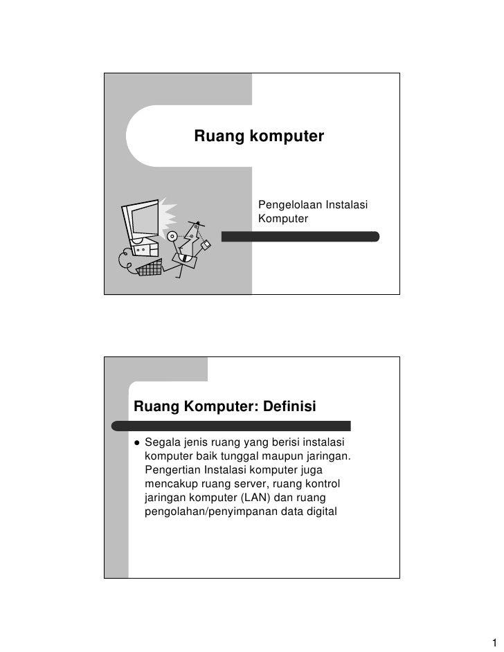 Ruang komputer                          Pengelolaan Instalasi                       Komputer     Ruang Komputer: Definisi ...
