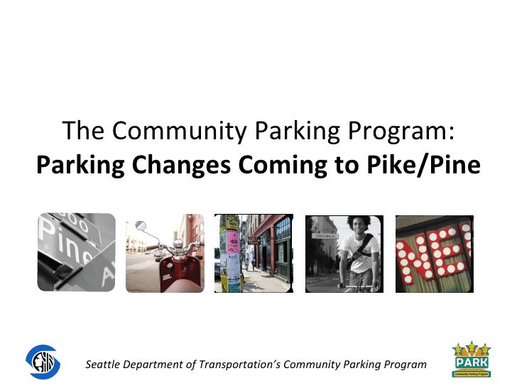 The Community Parking Program: Parking Changes Coming to Pike/Pine