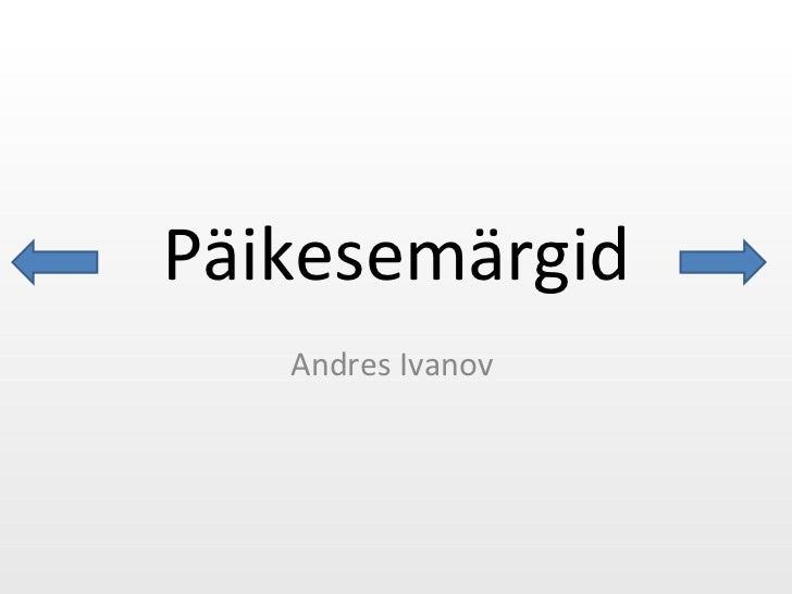 Päikesemärgid Andres Ivanov