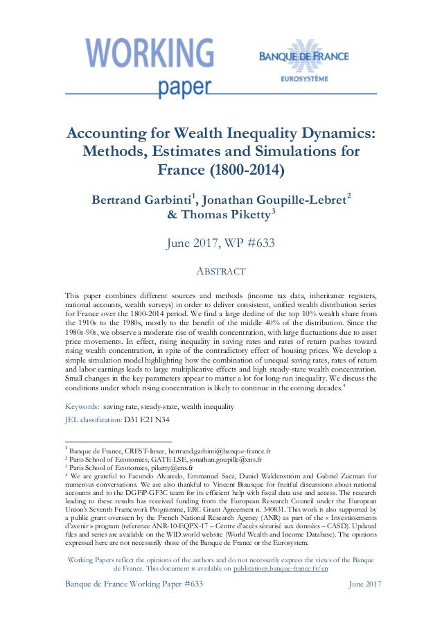 Banque de France Working Paper #633 June 2017 Accounting for Wealth Inequality Dynamics: Methods, Estimates and Simulation...