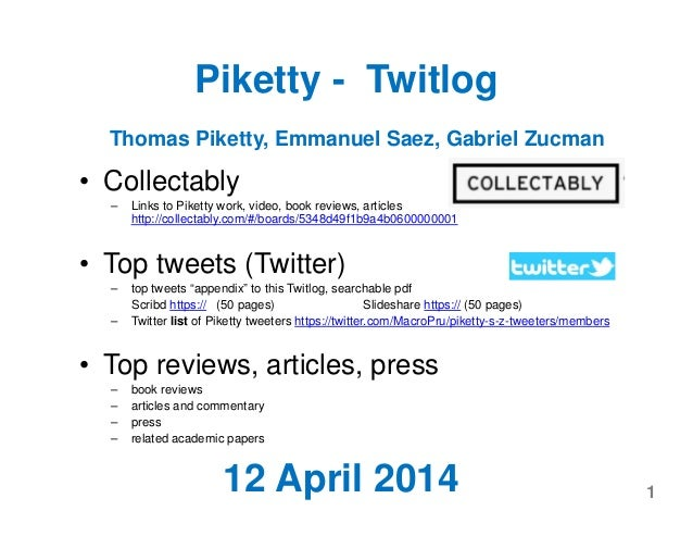 Piketty - Twitlog • Collectably – Links to Piketty work, video, book reviews, articles http://collectably.com/#/boards/534...
