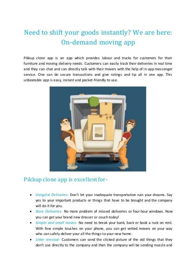 Need to shift your goods instantly? We are here: On-demand moving app Pikkup clone app is an app which provides labour and...