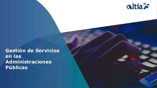 Gestión de Servicios en las Administraciones Públicas