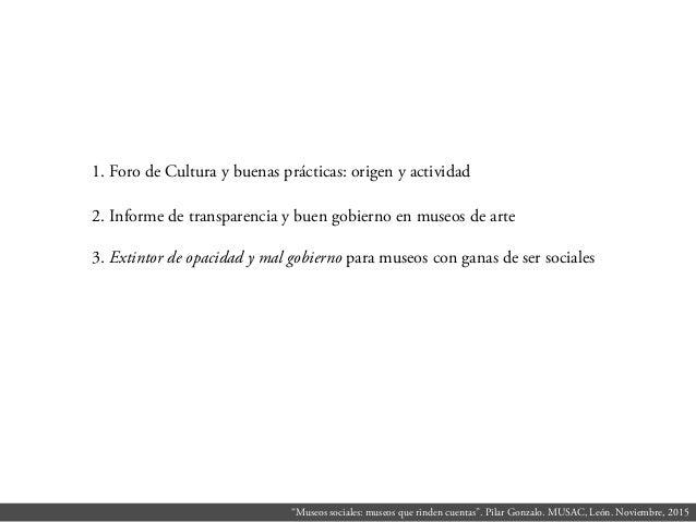 Museos sociales: museos que rinden cuentas Slide 2