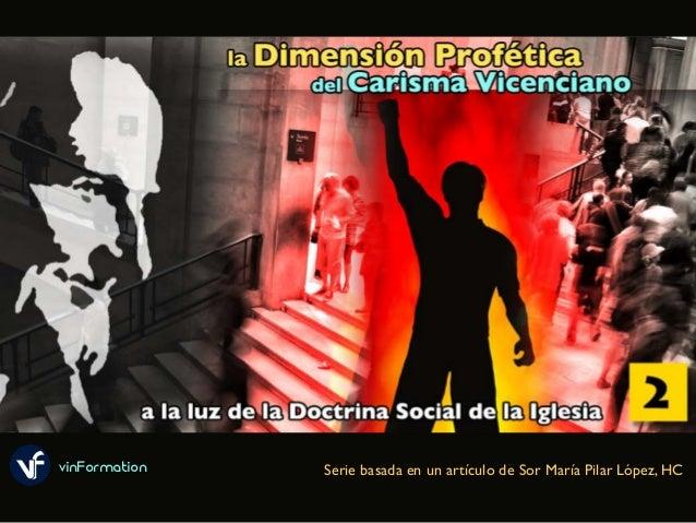 vinFormation Serie basada en un artículo de Sor María Pilar López, HC