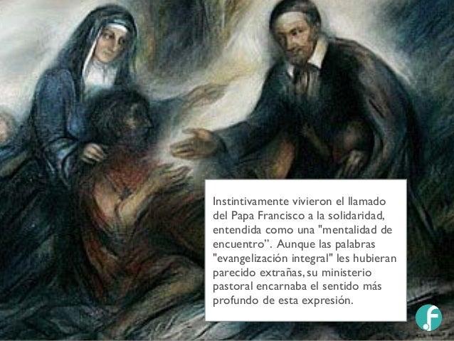 """Instintivamente vivieron el llamado del Papa Francisco a la solidaridad, entendida como una """"mentalidad de encuentro"""". Aun..."""