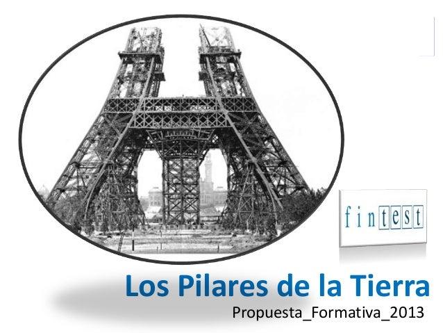 Los Pilares de la Tierra Propuesta_Formativa_2013