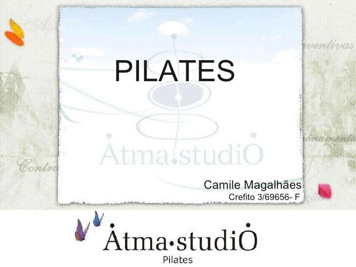 PILATES Camile Magalhães Crefito 3/69656- F