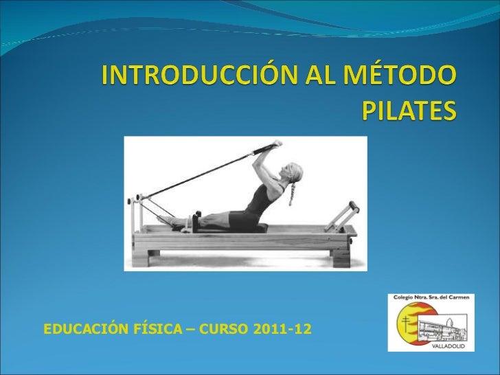 EDUCACIÓN FÍSICA – CURSO 2011-12