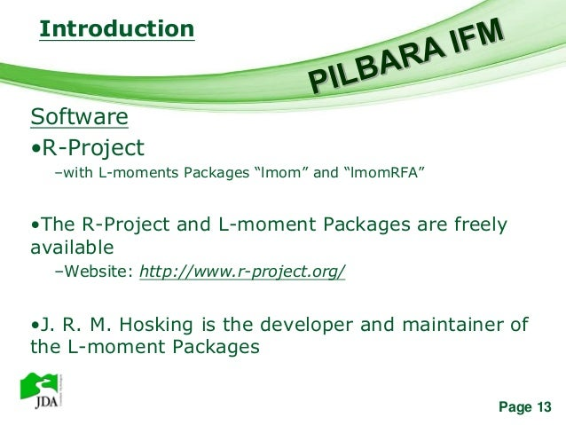 """Introduction                Free Powerpoint TemplatesSoftware•R-Project  –with L-moments Packages """"lmom"""" and """"lmomRFA""""•The..."""