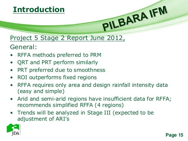 Introduction                  Free Powerpoint TemplatesProject 5 Stage 2 Report June 2012,General:• RFFA methods preferred...