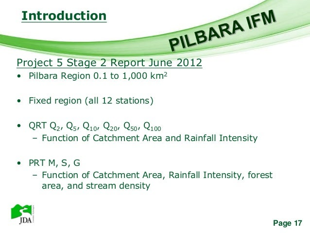 Introduction                  Free Powerpoint TemplatesProject 5 Stage 2 Report June 2012• Pilbara Region 0.1 to 1,000 km2...