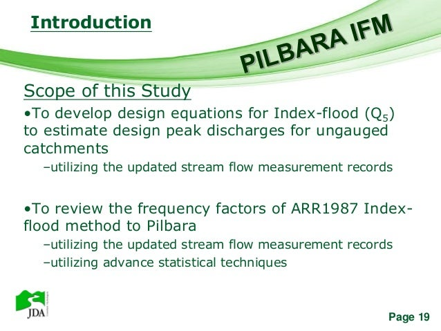 Introduction                Free Powerpoint TemplatesScope of this Study•To develop design equations for Index-flood (Q5)t...