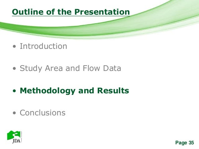 Outline of the Presentation            Free Powerpoint Templates• Introduction• Study Area and Flow Data• Methodology and ...