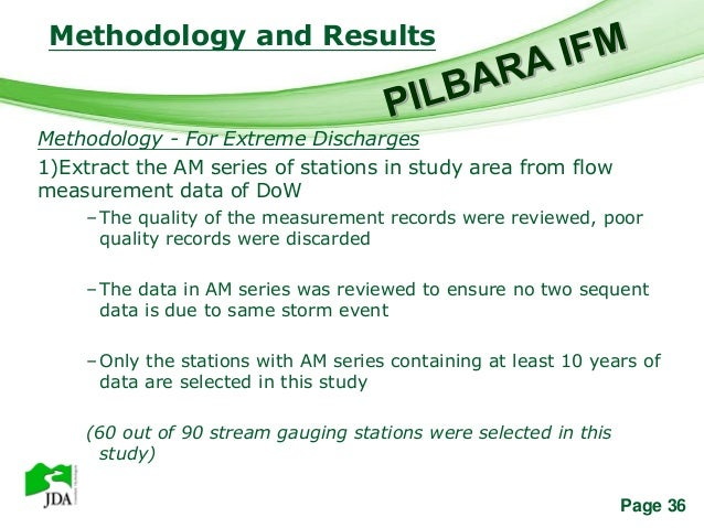 Methodology and Results                   Free Powerpoint TemplatesMethodology - For Extreme Discharges1)Extract the AM se...