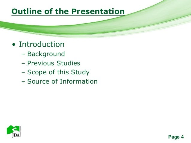Outline of the Presentation               Free Powerpoint Templates• Introduction  –   Background  –   Previous Studies  –...