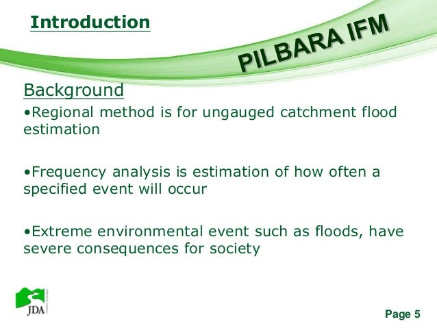 Introduction               Free Powerpoint TemplatesBackground•Regional method is for ungauged catchment floodestimation•F...
