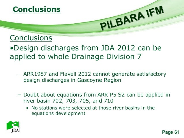 Conclusions                 Free Powerpoint TemplatesConclusions•Design discharges from JDA 2012 can beapplied to whole Dr...