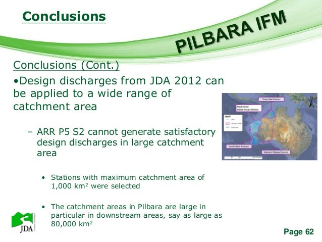 Conclusions                    Free Powerpoint TemplatesConclusions (Cont.)•Design discharges from JDA 2012 canbe applied ...