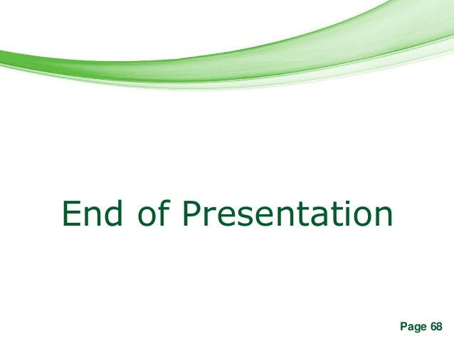 Free Powerpoint TemplatesEnd of Presentation                                Page 68