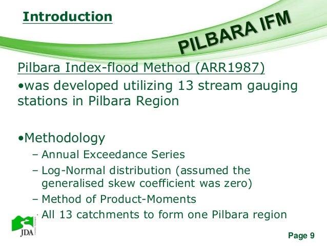 Introduction              Free Powerpoint TemplatesPilbara Index-flood Method (ARR1987)•was developed utilizing 13 stream ...