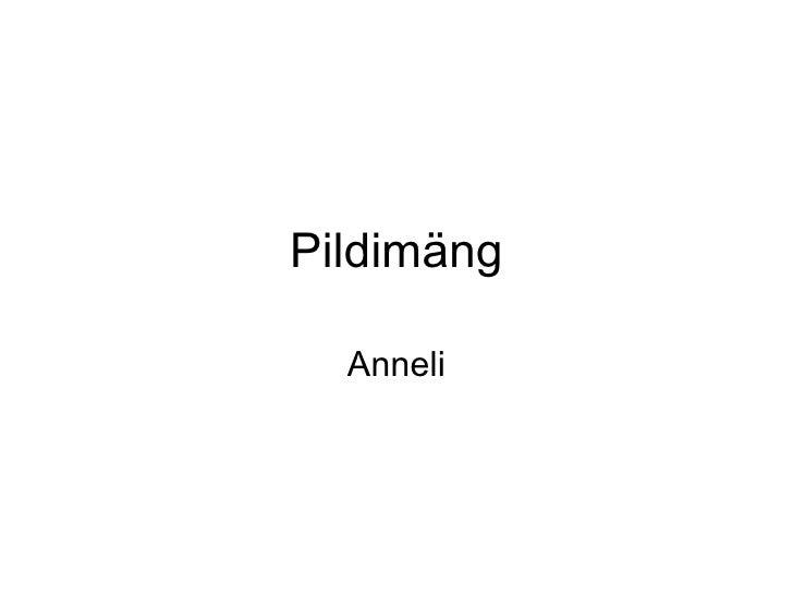 Pildimäng Anneli