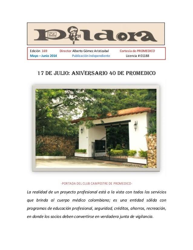 17 de julio: ANIVERSARIO 40 de PROMEDICO -PORTADA DEL CLUB CAMPESTRE DE PROMEDICO- La realidad de un proyecto profesional ...