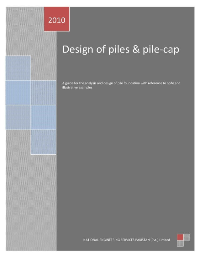 Pile Design Guide Collected