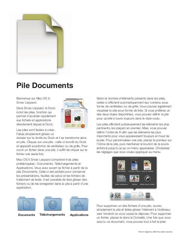 Pile Documents Bienvenue sur Mac OS X Snow Leopard. Dans Snow Leopard, le Dock inclut les piles, fonction qui permet d'acc...