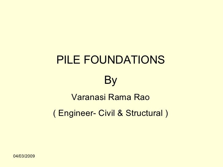 Pile Foundations