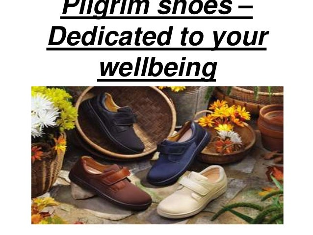 Pilgrim shoes –  Dedicated to your  wellbeing
