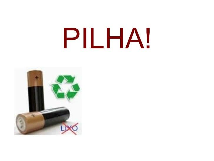 PILHA!