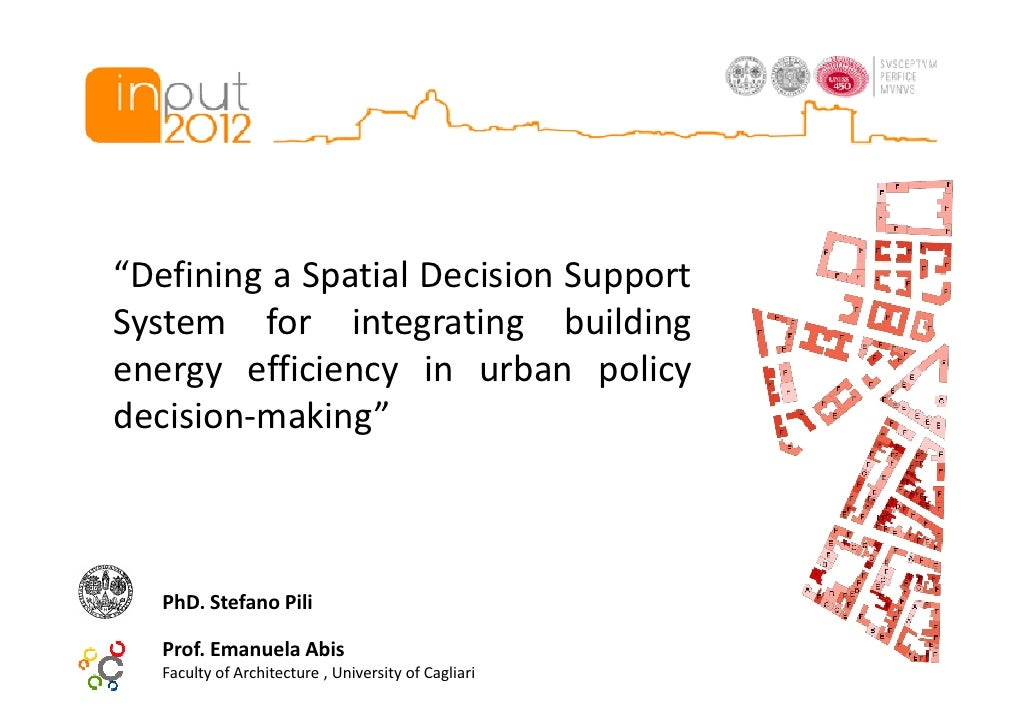 """""""Defining a Spatial Decision SupportSystem for integrating buildingenergy efficiency in urban policydecision-making""""   PhD..."""