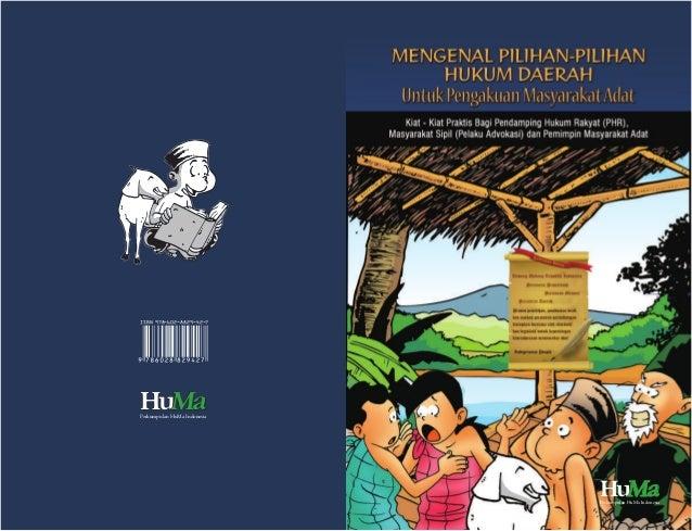 HHHuuu aaaMMMPerkumpulan HuMa Indonesia Hu aaaMMMPerkumpulan HuMa Indonesia ISBN 978-602-8829-42-7