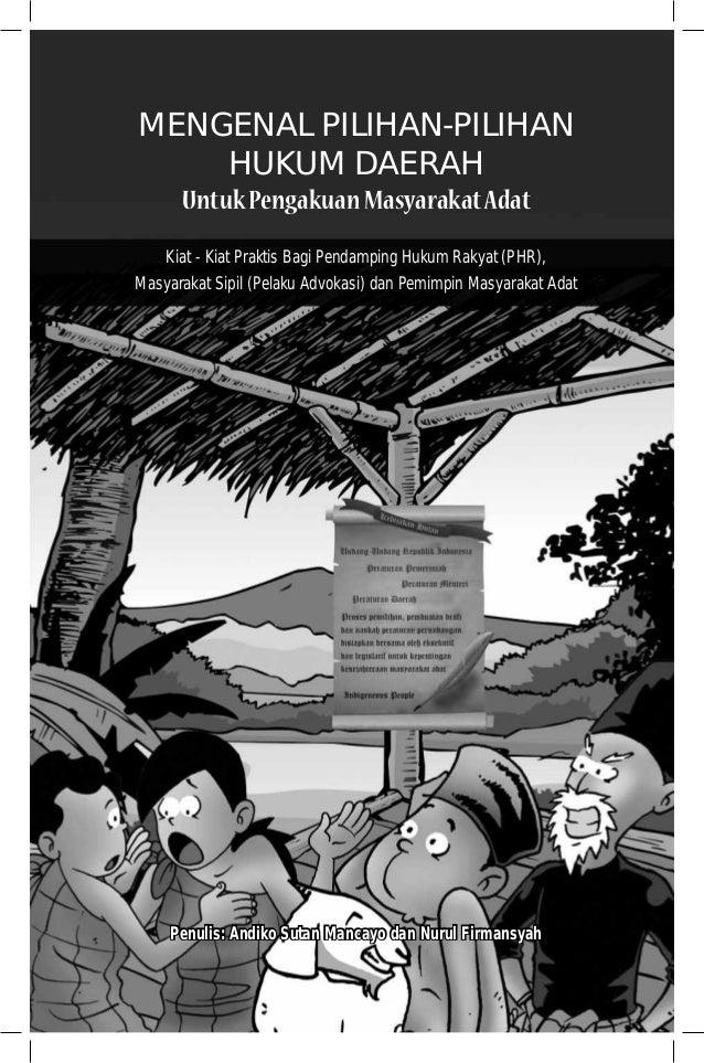 Mengenal Pilihan hukum daerah untuk pengakuan Masyarakat Adat Slide 2