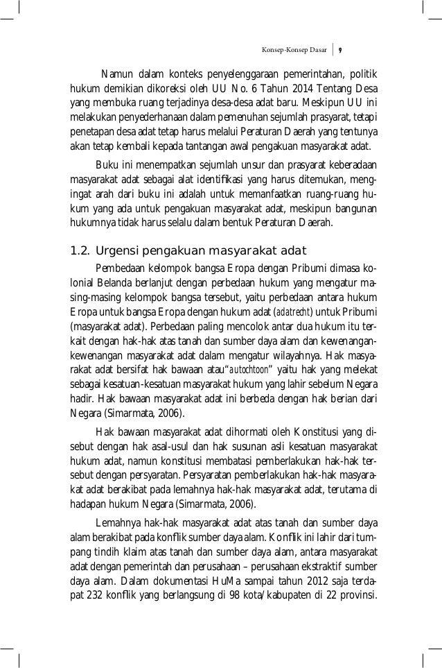 Konsep-Konsep Dasar 9 Namun dalam konteks penyelenggaraan pemerintahan, politik hukum demikian dikoreksi oleh UU No. 6 Tah...