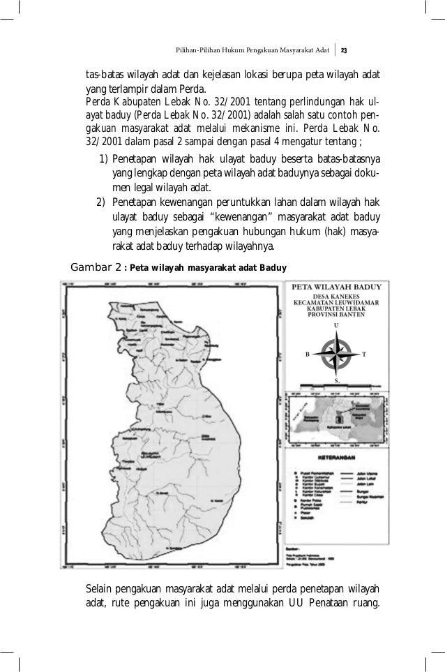 Pilihan-Pilihan Hukum Pengakuan Masyarakat Adat 23 tas-batas wilayah adat dan kejelasan lokasi berupa peta wilayah adat ya...