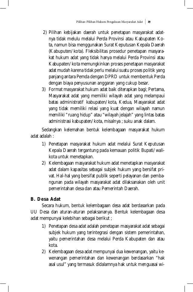 Pilihan-Pilihan Hukum Pengakuan Masyarakat Adat 29 2) Pilihan kebijakan daerah untuk penetapan masyarakat adat- nya tidak ...