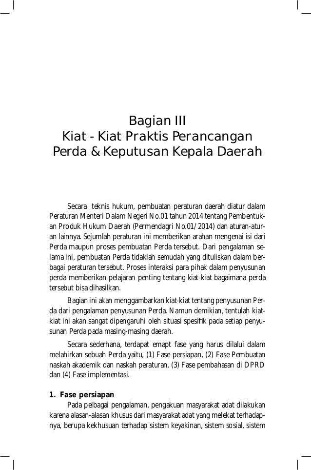 Bagian III Kiat - Kiat Praktis Perancangan Perda & Keputusan Kepala Daerah Secara teknis hukum, pembuatan peraturan daerah...