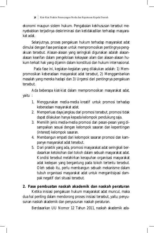 Kiat-Kiat Praktis Perancangan Perda dan Keputusan Kepala Daerah32 ekonomi maupun sistem hukum. Pengabaian kekhususan terse...