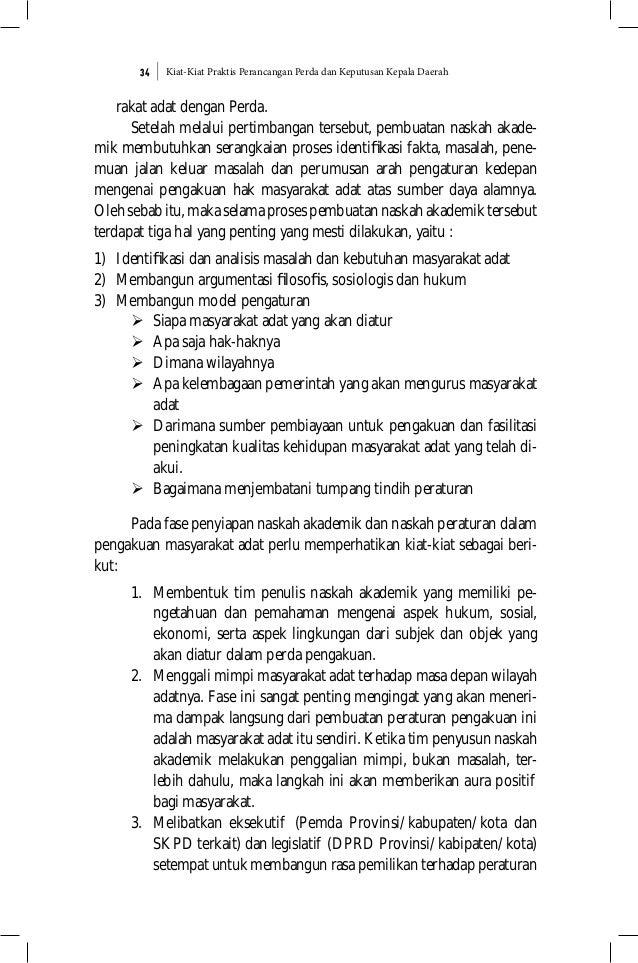 Kiat-Kiat Praktis Perancangan Perda dan Keputusan Kepala Daerah34 rakat adat dengan Perda. Setelah melalui pertimbangan te...